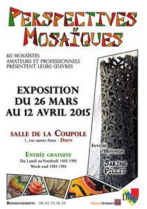 Pascal Levaillant  expose à Perspectives Mosaïques - Dijon - Salle de la Coupole  - du 26 mars au 12 avril 2015