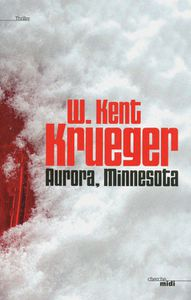 Aurora, Minnesota / William Kent Krueger