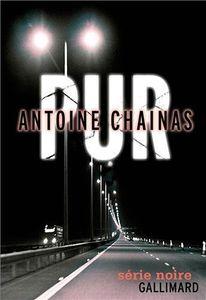 Pur / Antoine Chainas