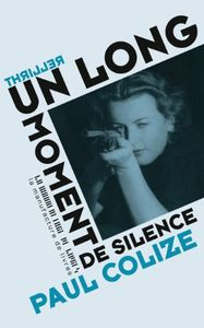 Un long moment de silence / Paul Colize
