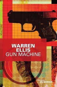 Gun Machine / Warren Ellis