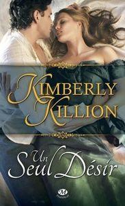 Un seul désir de Kimberly Killion