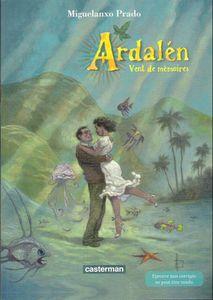 Ardalèn, Mixelando Prado, ed. Casterman