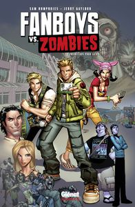 [Review Comics VF] Fanboys VS Zombies T1