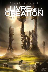 Le Livre de la Création, ou la fin d'un excellent diptyque