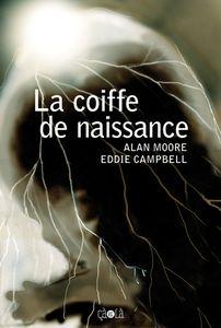 [Review BD] La Coiffe de Naissance