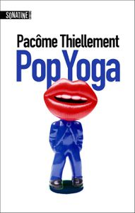 Pop Yoga, 42 textes sur la pop culture