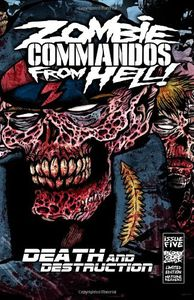 Zombie Commandos From Hell Vol.5, du sang et des zombies