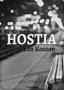 Hostia, de Yan Kouton chez La Matière Noire