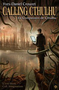 Calling Cthulhu, trois nouvelles parues chez L'ivre-Book