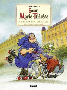 Soeur Marie-Thérèse, Heureux les imbéciles, la nouvelle édition toute en couleurs !