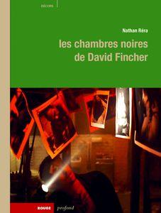Les chambres noires de David Fincher, l'oeuvre du réalisateur vue au travers des images fixes