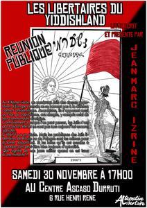 Présentation du livre &quot&#x3B; Libertaires du Yiddishland&quot&#x3B; le 30 novembre à 17h