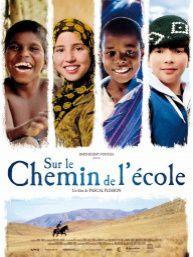 L'éducation: une chance et un formidable espoir ! c'est le thème du film &quot&#x3B;Sur le chemin de l'école&quot&#x3B; de Pascal Plisson.