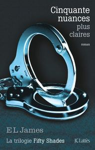 Cinquante nuances plus claires - EL James