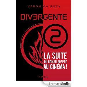 Divergente tome 2 - Les insurgés - Véronica Roth