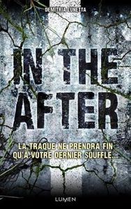 In the After, de Demitria Lunetta (Dystopie)