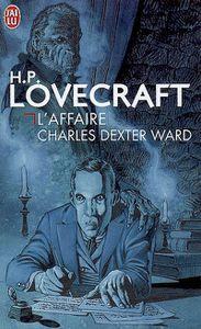 L'affaire Charles Dexter Ward de H.P. Lovecraft