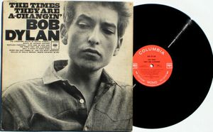 The times they are a changin' Bob Dylan