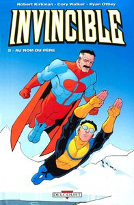 Invincible #2: Au nom du père