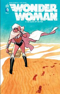 Wonder Woman #3: De sang et de fer
