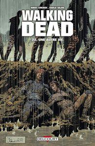 Walking Dead #22: Une autre vie