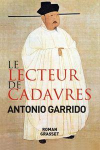 &quot&#x3B;Le lecteur de cadavres&quot&#x3B;, d'Antonio Garrido (concours)