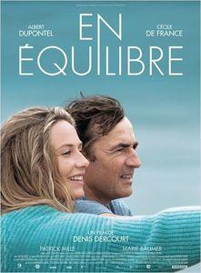 &quot&#x3B;En équilibre&quot&#x3B;, avec Cécile de France et Albert Dupontel