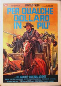 FOR A FEW DOLLARS MORE - PER QUALCHE DOLLARO IN PIU -1965