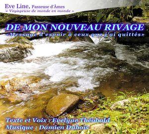 CD &quot&#x3B;De Mon Nouveau Rivage&quot&#x3B;, méditations guidées