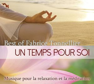 Un temps pour soi, album best of Fabrice Tonnellier