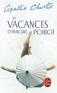 LES VACANCES D'HERCULE POIROT - Agatha CHRITIE