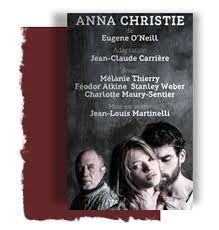 Théâtre : &quot&#x3B;Anna Christie&quot&#x3B; de Eugène O'Neill