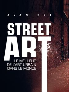 Street art, Alan Ket