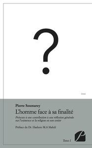 L'homme face à sa finalité - Pierre Soumarey