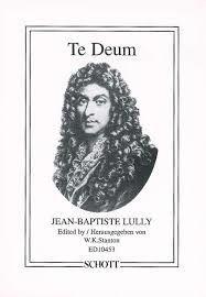Le Te Deum de Lully