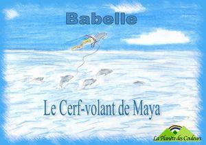 Sortie du &quot&#x3B;Cerf-Volant de Maya&quot&#x3B;