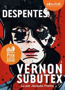 Vernon Subutex de Virginie Despentes (livre audio)