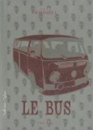 Le bus de Madeleine Robitaille