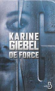 De force de Karine Giebel