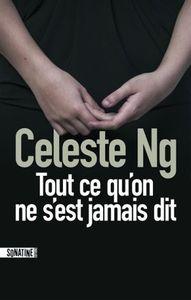Tout ce qu'on ne s'est jamais dit de Celeste Ng