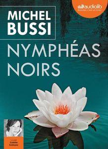 Nymphéas noirs de Michel Bussi (livre audio)