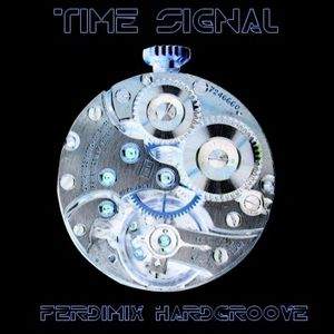 Time Signal - HardGroove Mix