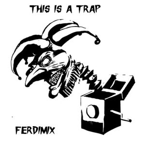 This is a Trap - Trap Mix