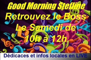 Le Boss en Live 10h/12h : Good Morning Stefline