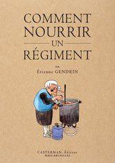 """Couverture de la BD """"comment nourrir un régiment"""""""