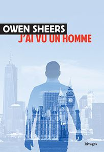 J'ai vu un homme, de Owen Sheers