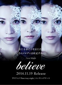 Kalafina - Believe (ending Fate/ stay night)