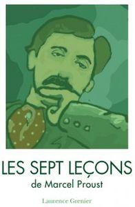 Publicité pour &quot&#x3B;Les 7 leçons de Marcel Proust&quot&#x3B;