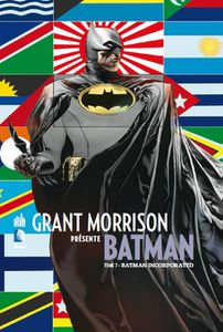 Grant Morrison présent Batman 7 : Batman Incorporated